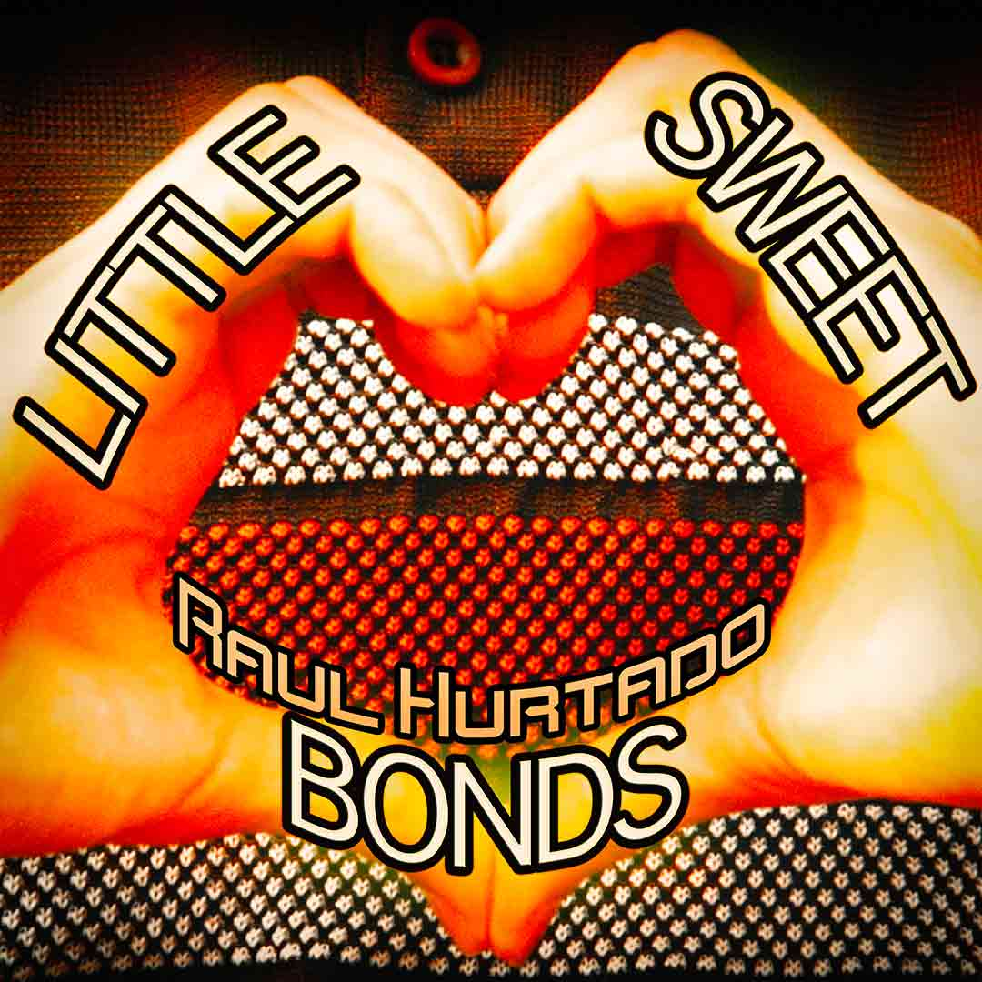 Little Sweet Bonds artwork showing Raúl making a heart with his hands
