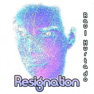 Resignation artwork showing Raul Hurtado looking at the camera