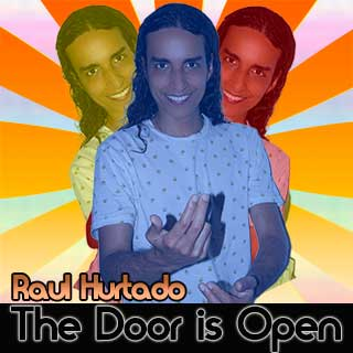 The Door is Open artwork showing Raul Hurtado inviting people to come
